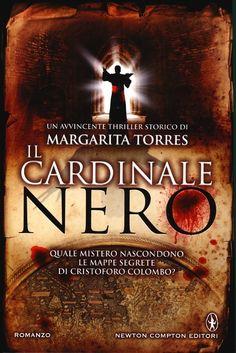 Il cardinale nero, Margarita Torres (Newton Compton 2013) a cura di Micol Borzatta
