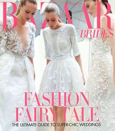 Elie Saab Spring 2012 couture on the cover of Harper's Bazaar Bride, Australia - Bridal Special 2012.