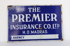 #vintage #signboard #antique #collectible #premierinsurance #madrasagency #prachinart