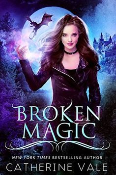 Broken Magic (Worlds of Magic Book by Catherine Vale Fantasy Books To Read, Fantasy Book Covers, Cool Books, I Love Books, Paranormal Romance Books, Good Movies To Watch, World Of Books, Mystery Novels, Magic Book