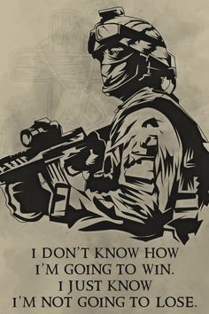 - I'm Not Going To Lose - Soldier - Soldier Poster Art Of War Quotes, Army Quotes, Life Quotes, Badass Quotes, Funny Quotes, Indian Army Wallpapers, Soldier Quotes, Outdoor Fotografie, Military Drawings