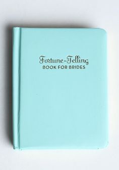 Fortune-Telling Book For Brides  Looks like an interesting read!!
