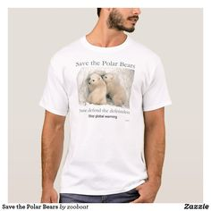 Shop Save the Polar Bears T-Shirt created by zooboat. Most Endangered Animals, Save The Polar Bears, Eco Clothing, Bear T Shirt, Fitness Models, Casual, Sleeves, Mens Tops, How To Wear