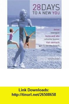 28 Days to a New You (9781405411554) Christine Green , ISBN-10: 1405411554  , ISBN-13: 978-1405411554 ,  , tutorials , pdf , ebook , torrent , downloads , rapidshare , filesonic , hotfile , megaupload , fileserve