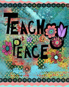 Teach Peace by BethNadler.etsy.com