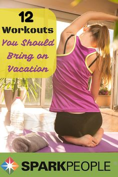 12 Workouts to Pack for Your Next Vacation via @SparkPeople