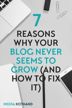 Are you struggling to grow your blog? Have you implemented every single blogging tip and strategy but still haven't seen much progress? This post outlines 7 reasons your blog is not seeing the growth you expect and tells you how to fix it . Download the blog strategy workbook and start to see growth in record time.