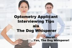 Interviewing for professional grad school? Read this article with interviewing tips from, yes, Cesar Millan, The Dog Whisperer. What he knows about dogs can be co-opted to work for you!