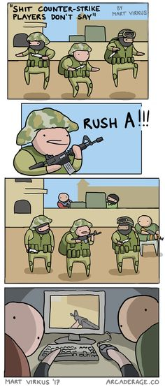 When you say you wanna rush A instead of B in CS:GO (comic)