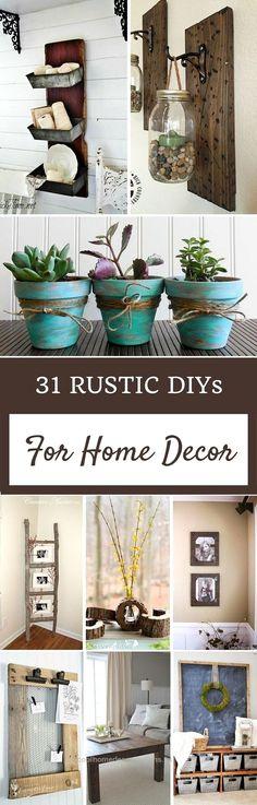 31 Rustic DIYs For Home Decor                                                   …  31 Rustic DIYs For Home Decor                                                                                                                      ..  http://www.coolhomedecordesigns.us/2017/06/06/31-rustic-diys-for-home-decor-2/