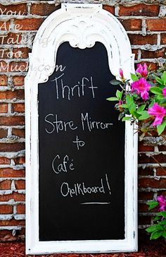 Thrift store mirror to cafe chalkboard - Top 60 Furniture Makeover DIY Projects and Negotiation Secrets