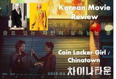 Coin Locker Girl / Chinatown 차이나타운 (2015) Review: Prada and the Bride make a Noir Movie! http://www.kmovietalk.com/2015/05/coinlockergirl-review.html