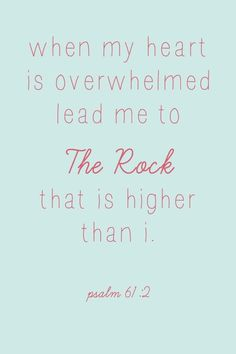 Psalm 61 is my favorite chapter Quotable Quotes, Bible Quotes, Bible Verses, Me Quotes, Scriptures, The Words, Cool Words, Psalm 61, Great Quotes