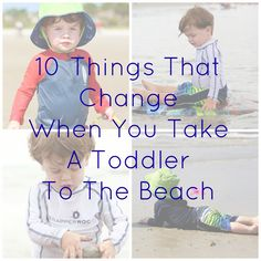 10 Things That Change When You Take A Toddler To The Beach