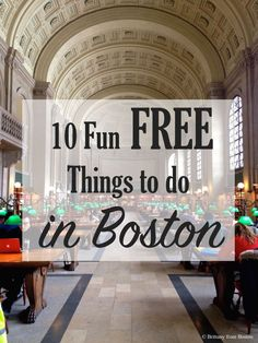 10 Fun Free Things to do in Boston // Brittany from Boston