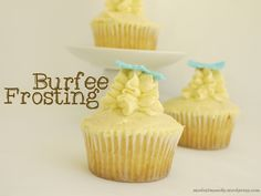 cupcakes with Burfee Frosting