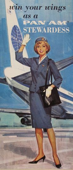 """1967 - Pan American World Airways """"Win Your Wings"""" Flight Attendant Recruiting Advertisement - Pan American Airways History and Memorabilia Airline Travel, Airline Tickets, Air Travel, Pan Am, Vintage Travel Posters, Vintage Airline, Poster Vintage, Us Cars, Retro Futurism"""