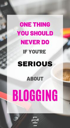 Beginners make lots of mistakes. Some are pretty bad and some are not but there's one thing that you should never do if you take blogging seriously! #blog #blogging #bloggingtips #bloggingforbeginners Make Money Blogging, How To Make Money, Blogging Ideas, Earn Money, Online Marketing, Content Marketing, Internet Marketing, Affiliate Marketing, Digital Marketing