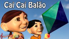 Cai Cai Balão (Cantiga Popular Infantil)