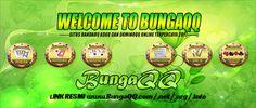 BungaQQ Situs BandarQ AduQ dan Domino Online Terpercaya  - Sebagian pemain poker paling baik didunia...