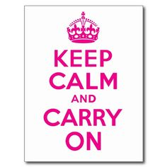 Keep Calm And Carry On Hot Pink Best Price Post Card