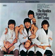 """June 15, 1966. The Beatles' album """"Yesterday & Today"""" is released with the controversial """"butcher"""" sleeve, showing group members smiling amongst a group of decapitated baby dolls. The original photo was pulled after one day, and replaced by a more conventional cover."""