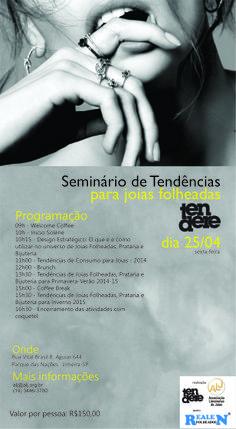 Seminário de Tendências para joias, joias folheadas e bijuterias em Limeira-SP. Mais informações: http://tendere.blogspot.com.br/2014/04/seminario-de-tendencias-para-joias.html Vem participar!