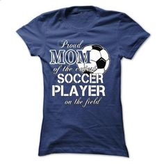PROUD MOM OF THE CUTEST SOCCER PLAYER ON THE FIELD - #christmas tee #sweater shirt. BUY NOW => https://www.sunfrog.com/Sports/PROUD-MOM-OF-THE-CUTEST-SOCCER-PLAYER-ON-THE-FIELD.html?68278