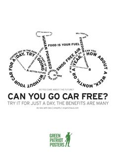 Try Going CarFree by Paul Adkins   Greenpatriotposters   Regràfica