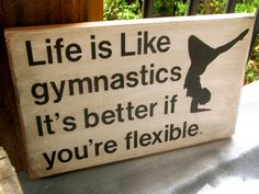 Painted Wooden sign Life is Like Gymnastics by WordsofWisdomNH, $17.00