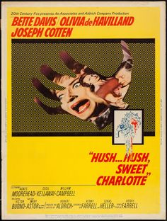 "Movie Posters:Horror, Hush...Hush, Sweet Charlotte (20th Century Fox, 1964). Poster (30""X 40""). Horror.. ... Image #1"