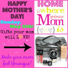 Mother's love to feel beautiful.  Help Mom enhance her natural beauty with our great naturally based Younique products.  Shop by May 2 to ensure on time delivery or contact me for a gift certificate! www.youniqueproducts.com/girliegirlmakeup #mothersdaygiftideas #younique