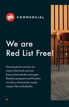 We are proud to share that all our Australian made carpet tiles and planks have been certified as Red List Free with the strongest certification, ensuring that our products contain no nasty chemicals from the Red List. Commercial Carpet Tiles, Commercial Flooring, Godfrey Hirst, Mohawk Group, Mohawk Industries, Carpet Manufacturers, Sleeping Too Much, Custom Carpet, Types Of Carpet