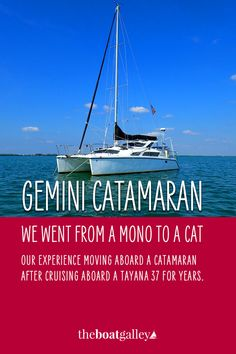 After seven months aboard, how do we like our Gemini catamaran, especially coming from a Tayana 37 monohull? Living On A Boat, Buy A Boat, I Need To Know, Catamaran, The Real World, Sailboat, Gemini, Cruise, Around The Worlds