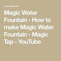 Magic Water Fountain - How to make Magic Water Fountain - Magic Tap Redneck Dream Catchers, How To Make Magic, Fountain, Math, Simple, Youtube, Water Fountains, Math Resources, Early Math