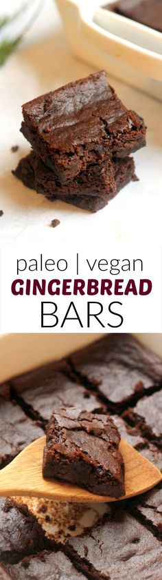 Supe moist, flourless and vegan Paleo Chocolate Gingerbread Bars!