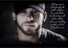 I love these lyrics Country Song Lyrics, Country Songs, Music Lyrics, Country Music Stars, Country Music Singers, Brantley Gilbert Lyrics, Make Mine Music, Florida Georgia Line, Country Men