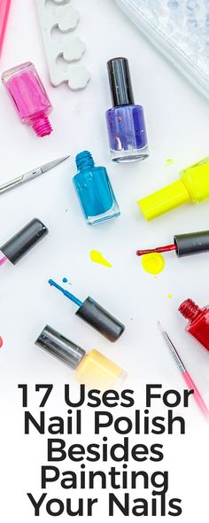 Get your nail polish and test these lifehacks you never thought it can ever do.