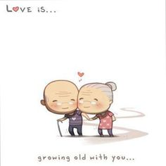 Love is .... Growing old with you <3