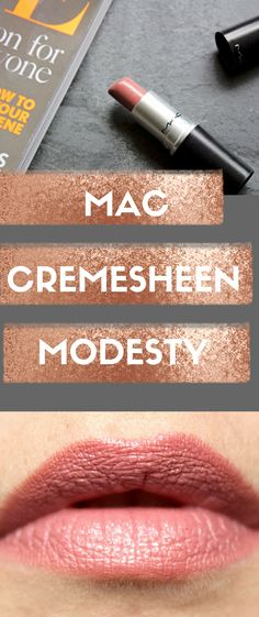 MAC Creemsheen 'Modesty' The perfect underrated nude lip shade