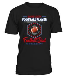 Football Dad Believes - Shirt   => Check out this shirt by clicking the image, have fun :) Please tag, repin & share with your friends who would love it.