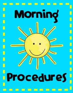 Tips for morning procedures