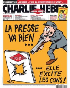 After an armed man entered French newspaper LibŽration's offices in Paris in injuring one staff member, Charlie Hebdo published this cover which reads: The press is doing fine. It excites jerks. Front National, Learn Art, Satire, Cover, Religion, 2013, Newspaper, Offices, Insecurity