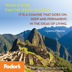 "On Travels that Change You Travel quotes 2019 Q: What Italy trip changed your life? ""Travel is more than the seeing of sights; it is a change that goes on deep and permanent, in the ideas of living. Anatole France, Best Travel Quotes, Photography Tours, Gap Year, Italy Travel, Italy Trip, Travel Guides, Travel News, Travel Abroad"