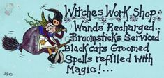 "Plastic Halloween Sign with a witch on, Reads ""Witches Work Shop"" Halloween Signs, Cat Grooming, Moon Child, Wands, Workshop, Witches, Reading, Shopping, Atelier"