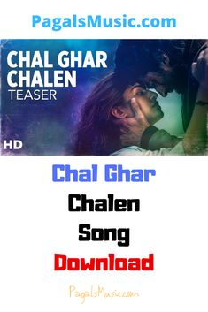 Chal Ghar Chalen Song Download Mp3 Malang Arijit Singh 2020 Pagalsmusic In 2020 New Song Download Songs Mp3 Song Download