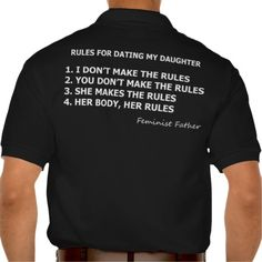 Feminist Dad Rules for Dating My Daughter T-shirt