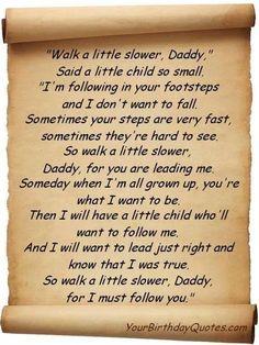 Walk a little slower daddy...