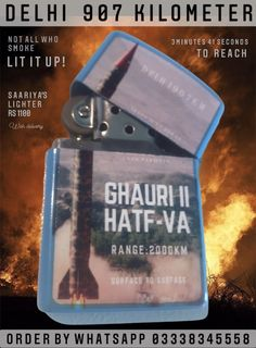 Not All who Smoke , Lit it up Ghauris know well how to Rapid Advance to Delhi , Just 3.41 minutes from Home of SSG Delhi 907 Lighter by Saariya's 1100 Whatsapp 03338345558 to Order #Lighter #Lapelpins #Souvenirs #Badges #Accessories #Tieclips #Markhor #Haider #ISI #PakistanArmy #Saariyas #PakArmy #MenAccessories #Cufflinks #Gifts #MenGifts #Scarfs #Pens #Lapelpin #Pakistan #Sherdils #PAF #PakistanNavy #Army #Airforce #Navy