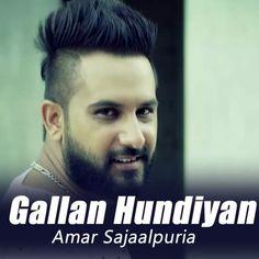 Gallan Hundiyan Lyrics - Amar Sajaalpuria | Punjabi Song